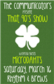 St. Patty's - The Communicators